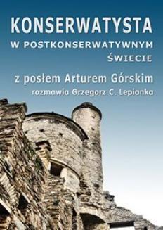 Chomikuj, ebook online Konserwatysta w postkonserwatywnym świecie. Grzegorz C. Lepianka