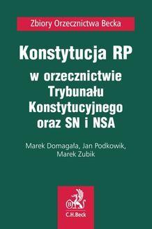 Chomikuj, ebook online Konstytucja RP w orzecznictwie Trybunału Konstytucyjnego oraz SN i NSA. Marek Domagała
