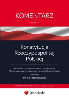 Chomikuj, ebook online Konstytucja Rzeczypospolitej Polskiej. Komentarz. Wydanie 1. Ryszard Balicki