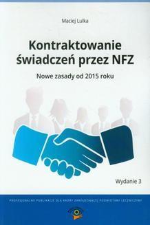 Chomikuj, ebook online Kontraktowanie świadczeń przez NFZ. Maciej Lulka