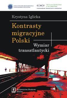 Chomikuj, ebook online Kontrasty migracyjne Polski. Krystyna Iglicka