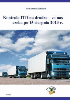 Chomikuj, ebook online Kontrola ITD na drodze – co nas czeka po 15 sierpnia 2013r.. Roman Kozub