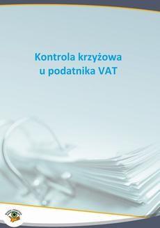 Ebook Kontrola krzyżowa u podatnika VAT pdf