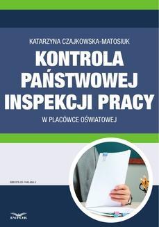 Chomikuj, ebook online Kontrola Państwowej Inspekcji Pracy w placówce oświatowej. Katarzyna Czajkowska-Matosiuk