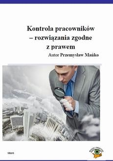 Chomikuj, ebook online Kontrola pracowników – rozwiązania zgodne z prawem. Przemysław Mańko