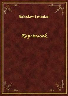Chomikuj, ebook online Kopciuszek. Bolesław Leśmian