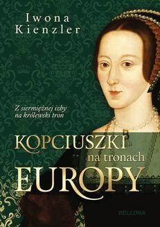Chomikuj, ebook online Kopciuszki na tronach Europy. Iwona Kienzler