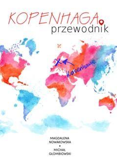 Chomikuj, ebook online Kopenhaga. Przewdonik. Magdalena Nowakowska