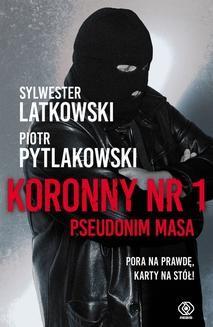 Ebook Koronny nr 1. Pseudonim Masa pdf