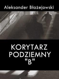 Chomikuj, ebook online Korytarz podziemny B. Aleksander Błażejowski