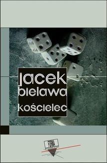 Chomikuj, ebook online Kościelec. Jacek Bielawa
