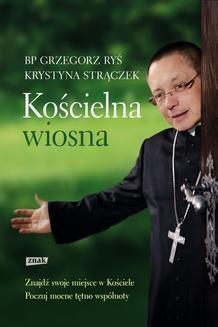 Chomikuj, ebook online Kościelna wiosna. Krystyna Strączek