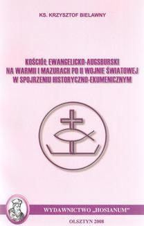 Ebook Kościół Ewangelicko-Augsburski na Warmii i Mazurach po II wojnie światowej w spojrzeniu historyczno-ekumenicznym pdf