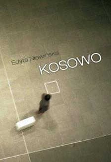 Chomikuj, ebook online Kosowo. Edyta Niewińska