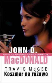 Chomikuj, ebook online Koszmar na różowo. John D. MacDonald