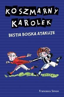 Ebook Koszmarny Karolek. Besta boiska atakuje pdf