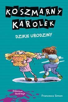 Ebook Koszmarny Karolek. Dzikie urodziny pdf