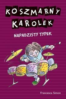 Ebook Koszmarny Karolek. Napadzisty typek pdf
