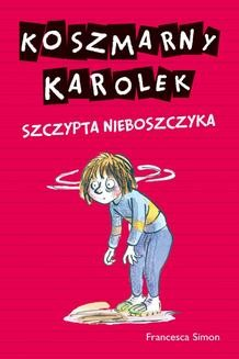 Ebook Koszmarny Karolek. Szczypta nieboszczyka pdf