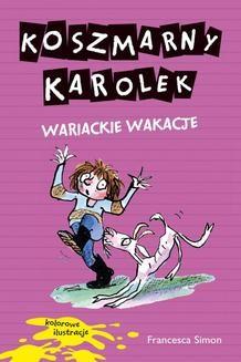 Ebook Koszmarny Karolek. Wariackie wakacje pdf