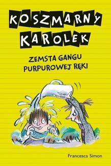 Ebook Koszmarny Karolek. Zemsta Gangu Purpurowej Ręki pdf