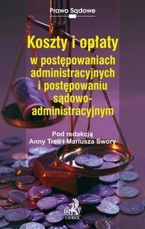 Chomikuj, ebook online Koszty i opłaty w postępowaniach administracyjnych i postępowaniu sądowoadministracyjnym. Maria Grzymisławska-Cybulska