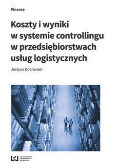 Chomikuj, ebook online Koszty i wyniki w systemie controllingu w przedsiębiorstwach usług logistycznych. Justyna Dobroszek