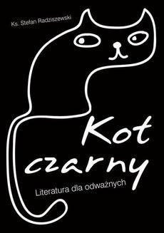 Ebook Kot czarny. Literatura dla odważnych pdf