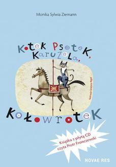 Chomikuj, ebook online Kotek Psotek Karuzela Kołowrotek. Monika Sylwia Ziemann