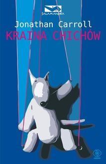Chomikuj, ebook online Kraina Chichów. Jonathan Carroll