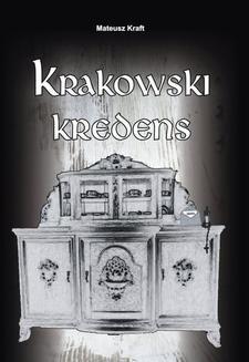 Chomikuj, ebook online Krakowski kredens. Mateusz Kraft