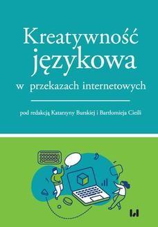 Chomikuj, ebook online Kreatywność językowa w przekazach internetowych. Katarzyna Burska