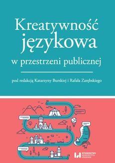 Chomikuj, ebook online Kreatywność językowa w przestrzeni publicznej. Katarzyna Burska