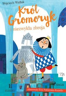 Ebook Król Gromoryk i niezwykła zbroja pdf