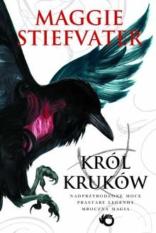 Chomikuj, ebook online Król Kruków. Maggie Stiefvater