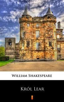 Chomikuj, ebook online Król Lear. William Shakespeare