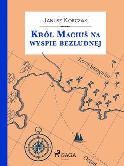Ebook Król Maciuś na wyspie bezludnej pdf