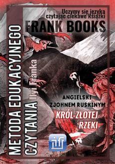 Chomikuj, ebook online Król Złotej Rzeki.Angielski z Johnem Ruskinym. John Ruskin