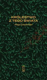 Chomikuj, ebook online Królestwo z tego świata. Alejo Carpentier