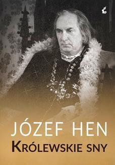 Chomikuj, ebook online Królewskie sny. Józef Hen