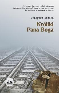 Chomikuj, ebook online Króliki Pana Boga. Grzegorz Kozera