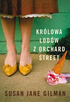 Chomikuj, ebook online Królowa lodów z Orchard Street. Susan Jane Gilman