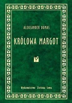 Chomikuj, ebook online Królowa Margot. Aleksander Dumas