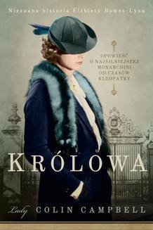 Chomikuj, ebook online Królowa. Nieznana historia Elżbiety Bowes-Lyon. Colin Campbell