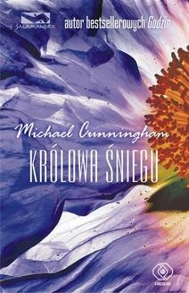 Chomikuj, ebook online Królowa Śniegu. Michael Cunningham