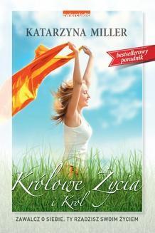 Chomikuj, pobierz ebook online Królowe życia i król. Katarzyna Miller