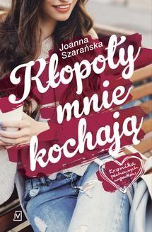 Chomikuj, ebook online Kronika pechowych wypadków. Tom 1. Kłopoty mnie kochają. Joanna Szarańska