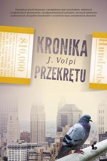 Chomikuj, ebook online Kronika przekrętu. J. Volpi