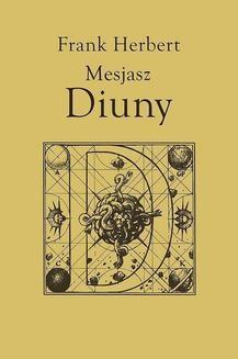 Chomikuj, ebook online Kroniki Diuny.: Mesjasz Diuny. Frank Herbert