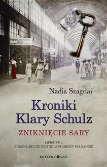 Ebook Kroniki Klary Schulz. Zniknięcie Sary pdf